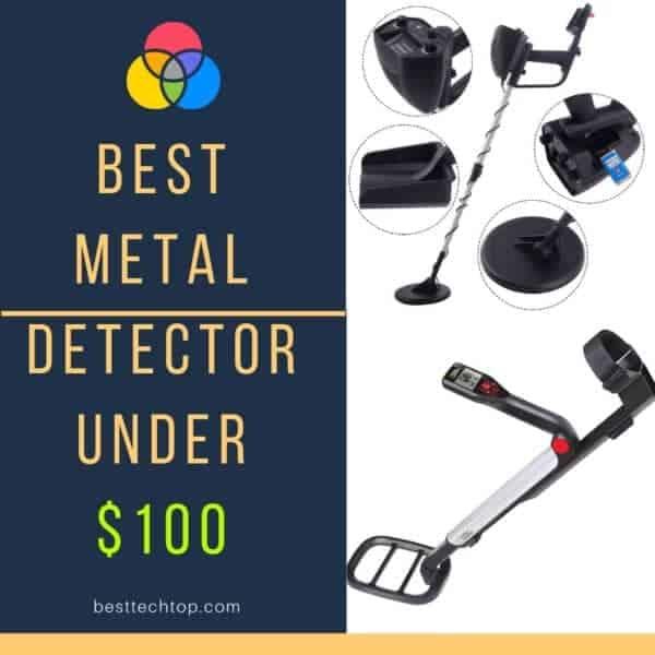 Best Metal Detectors Under 100 dollars