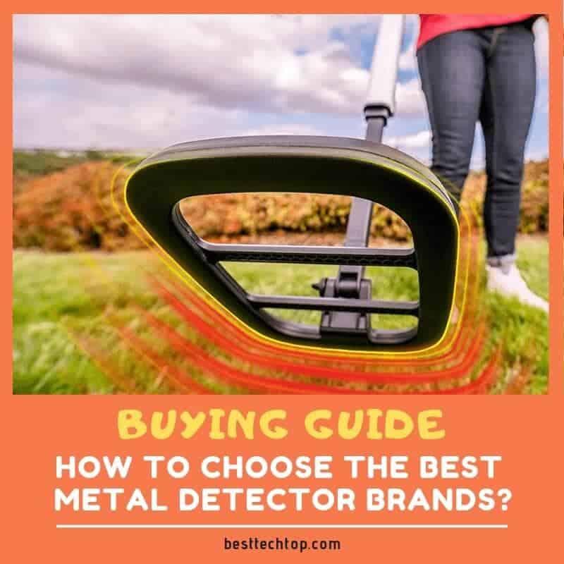 How to Choose the Best Metal Detector Brands
