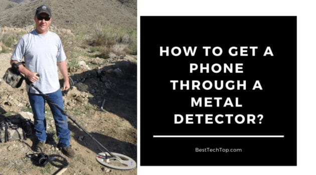 How to Get a Phone Through a Metal Detector