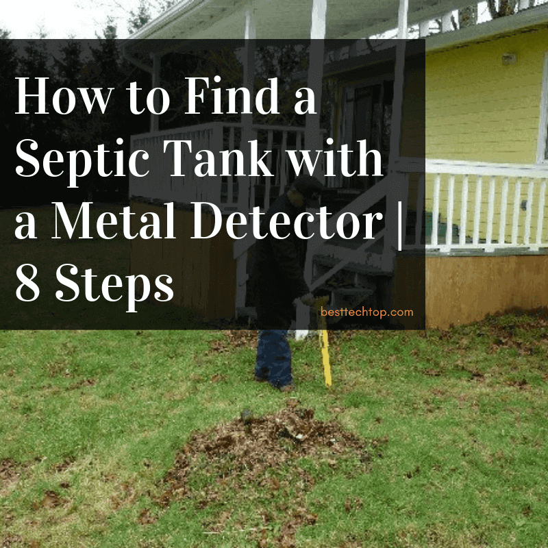 How to find septic tank with metal detector